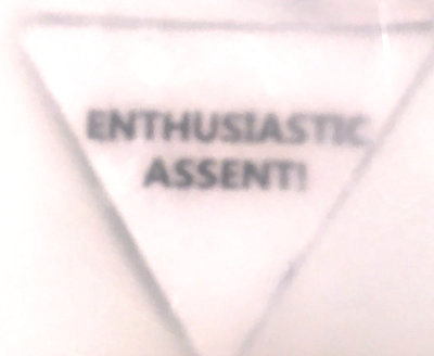 ENTHUSIASTIC ASSENT!