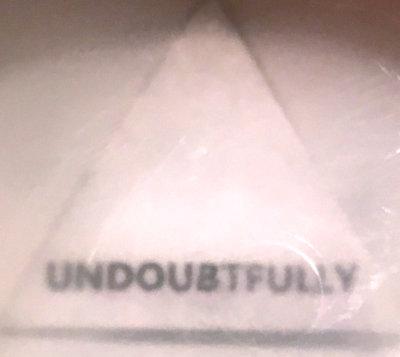 UNDOUBTFULLY